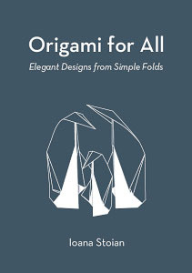 Ioana Stoian Origami for All